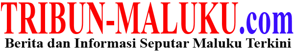 Tribun Maluku | Berita Maluku Terkini